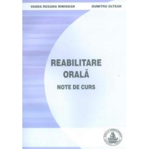 REABILITARE ORALA - Note de curs - Wanda Nimigean si D. Oltean