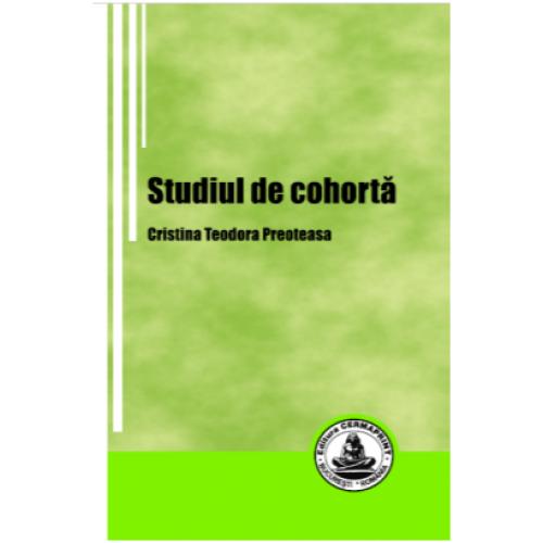 STUDIUL DE COHORTA - Cristina Teodora Preoteasa