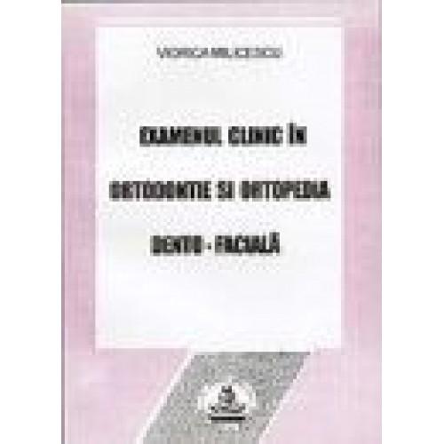 EXAMENUL CLINIC IN ORTODONTIE