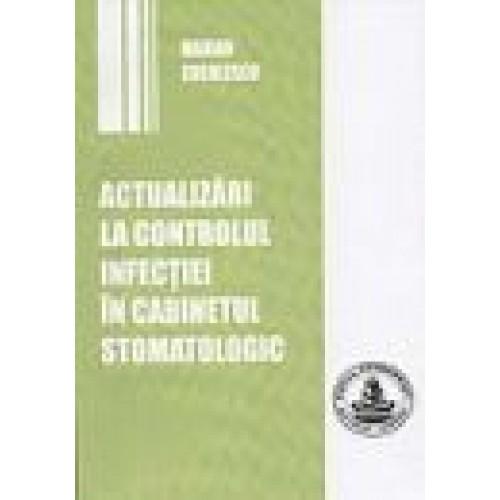 ACTUALIZARI LA CONTROLUL INFECTIILOR IN CABINETUL STOMATOLOGIC