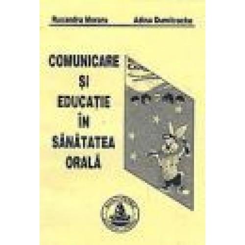 COMUNICARE SI EDUCATIE IN SANATATEA ORALA