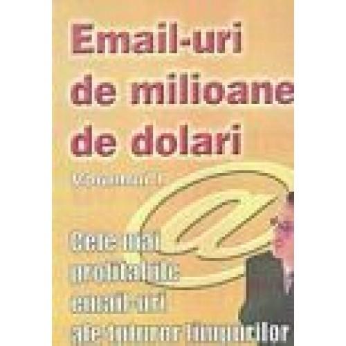 EMAIL-URI DE MILIOANE DE DOLARI