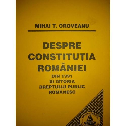 DESPRE CONSTITUTIA ROMANIEI DIN 1991 SI ISTORIA DREPTULUI PUBLIC ROMANESC
